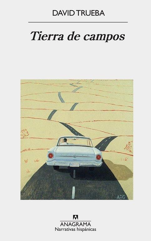 Tierra de campos / David Trueba