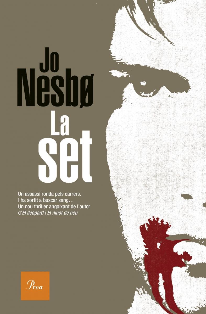 La Set / Jo Nesbø ; traducció de Meritxell Salvany i Núria Parés